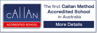the first and only callan method accredited school in Australia